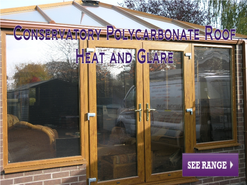 Conservatory Polycarbonate Roof Heat and Glare